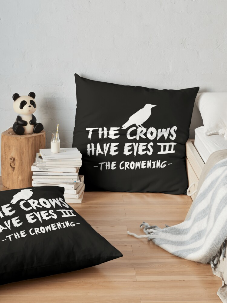 Alternate view of The Crows Have Eyes III – white type Floor Pillow