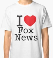 I LOVE Fox News Classic T-Shirt