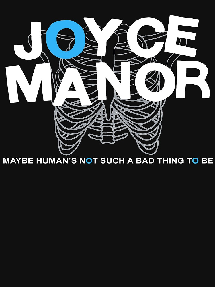 Maybe Moyce Janor's Not Such A Bad Thing To Be | Unisex T-Shirt
