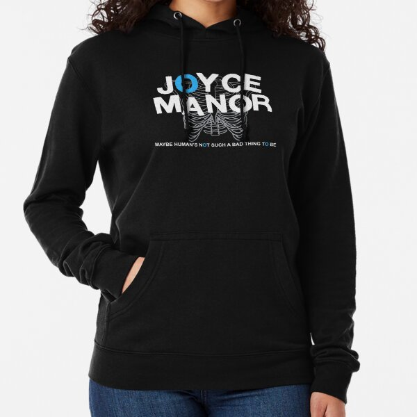 Maybe Moyce Janor's Not Such A Bad Thing To Be Lightweight Hoodie