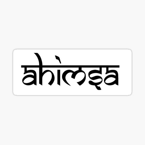 Ahimsa - Buddhist and Hindu Tenet  Sticker