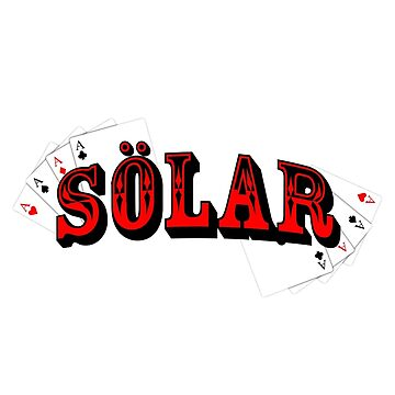 SÖLAR POKER  by SOLARxCLOTHING