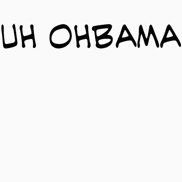 Uh OhBama by brado62442