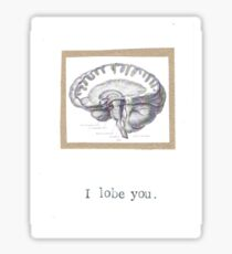 I Lobe You Sticker