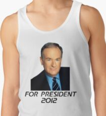 Bill O'Reilly For President 2012 Tank Top