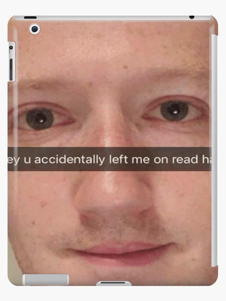 Mark Zuckerberg Snapchat Meme Ipad Case Skin By Kiyomishop