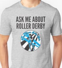 Ask Me About Roller Derby Slim Fit T-Shirt