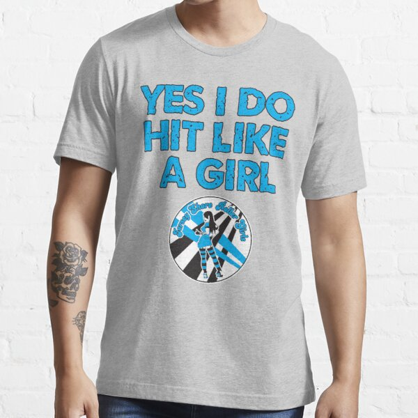 Yes I Do Hit Like A Girl Essential T-Shirt