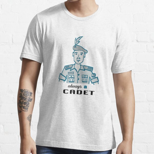 Always a Cadet: Once and always Essential T-Shirt