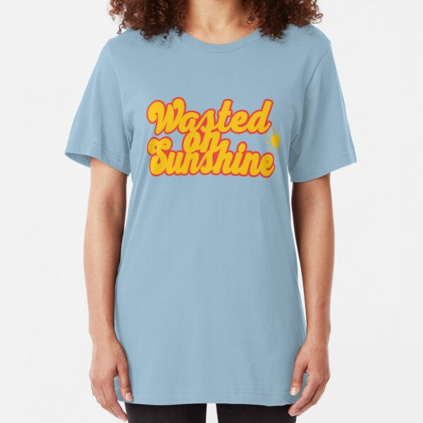Wasted On Sunshine  Slim Fit T-Shirt