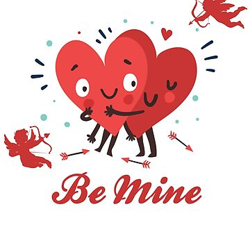 Be Mine Valentine Gift by galleryOne