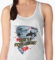 Shark Tornado - Shark Cult Movie - Shark Attack - Shark Tornado Horror Movie Parody - Storm's Coming! Women's Tank Top