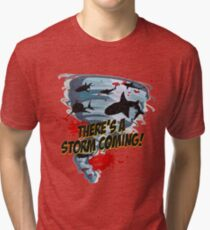Shark Tornado - Shark Cult Movie - Shark Attack - Shark Tornado Horror Movie Parody - Storm's Coming! Tri-blend T-Shirt