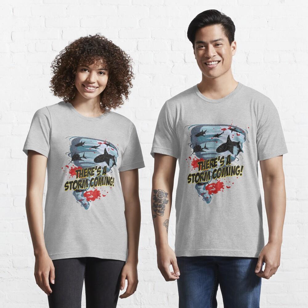 Shark Tornado - Shark Cult Movie - Shark Attack - Shark Tornado Horror Movie Parody - Storm's Coming! Essential T-Shirt