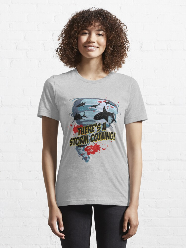 Alternate view of Shark Tornado - Shark Cult Movie - Shark Attack - Shark Tornado Horror Movie Parody - Storm's Coming! Essential T-Shirt