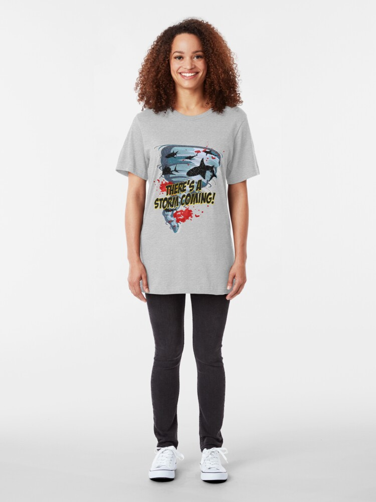 Alternate view of Shark Tornado - Shark Cult Movie - Shark Attack - Shark Tornado Horror Movie Parody - Storm's Coming! Slim Fit T-Shirt