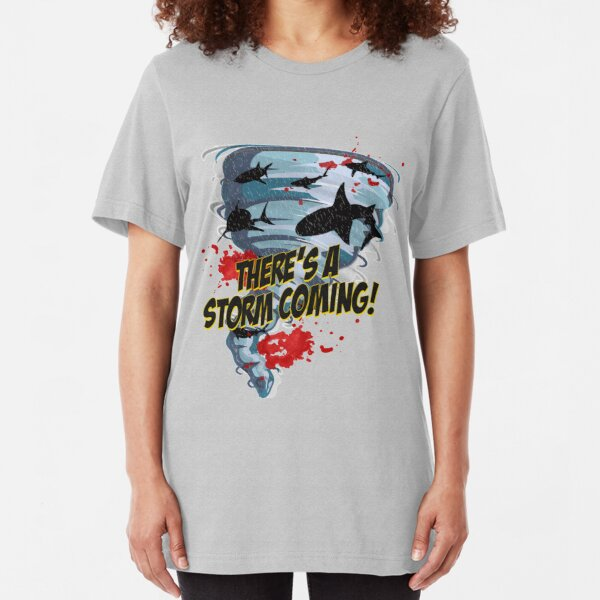 Shark Tornado - Shark Cult Movie - Shark Attack - Shark Tornado Horror Movie Parody - Storm's Coming! Slim Fit T-Shirt