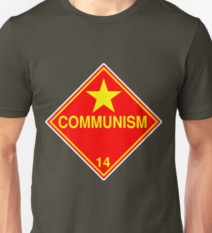 Communism: Hazardous! T-Shirt