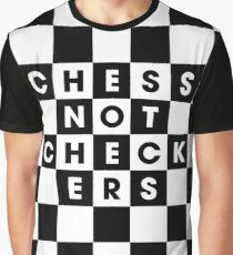 Chess, Not Checkers Graphic T-Shirt