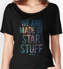 We Are Made of Star Stuff - Carl Sagan Quote Baggyfit T-Shirt