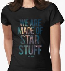 We Are Made of Star Stuff - Carl Sagan Quote Tailliertes T-Shirt