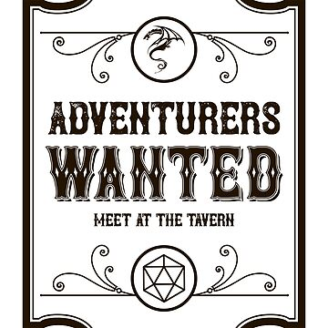 Tabletop RPG Addict Adventurers Wanted Meet at the Tavern by pixeptional