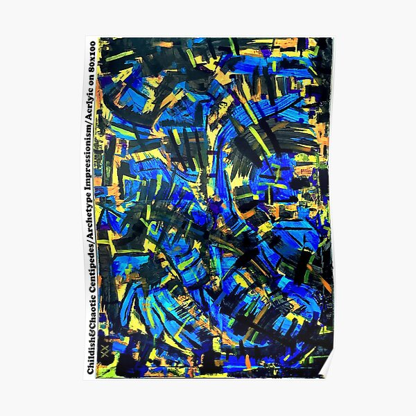 Childish&Chaotic Centipedes / Archetype Impressionism / Acrlyic on Trash 80x100cm Poster