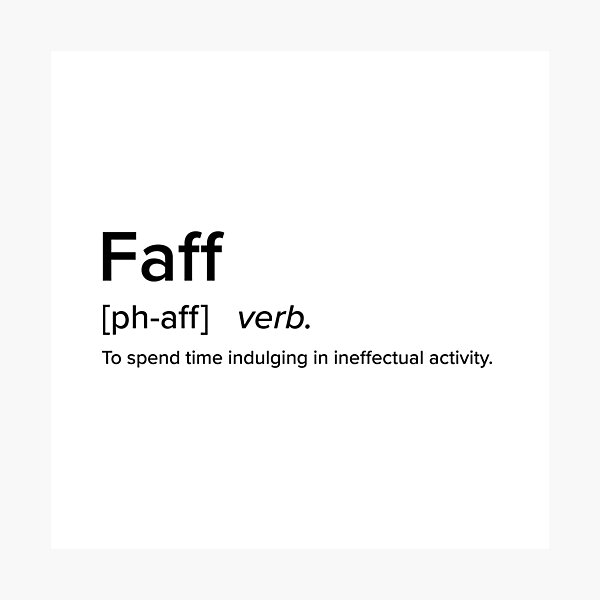 Faff - British Slang Defined Collection Photographic Print