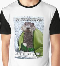 It's Groundhog Day Again Graphic T-Shirt