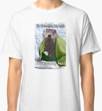It's Groundhog Day Again Classic T-Shirt