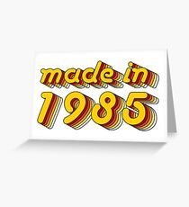 Made in 1985 (Yellow&Red) Greeting Card