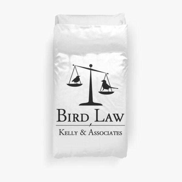 Bird Law Charlie Kelly It's Always Sunny in Philadelphia Duvet Cover