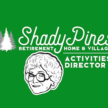 Shady Pines (the Golden Girls) by catalystdesign