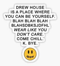 drew // wear like you do not care Sticker