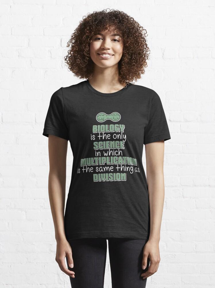 Alternative Ansicht von Biology Science Multiplication Division - Funny Biology Jokes Gift Essential T-Shirt