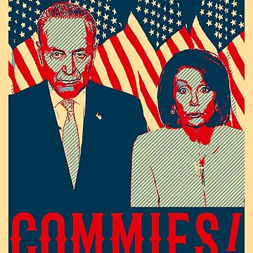 Pelosi and Schumer - Commies by bigtimmystyle