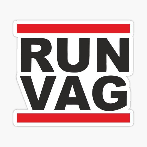 Run Vag Sticker