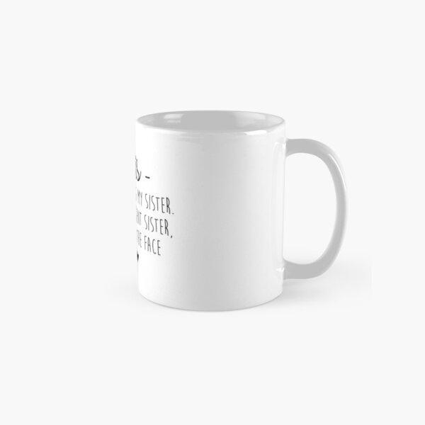 Dear Sis Classic Mug
