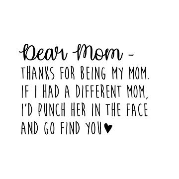 Dear Mom by kjanedesigns