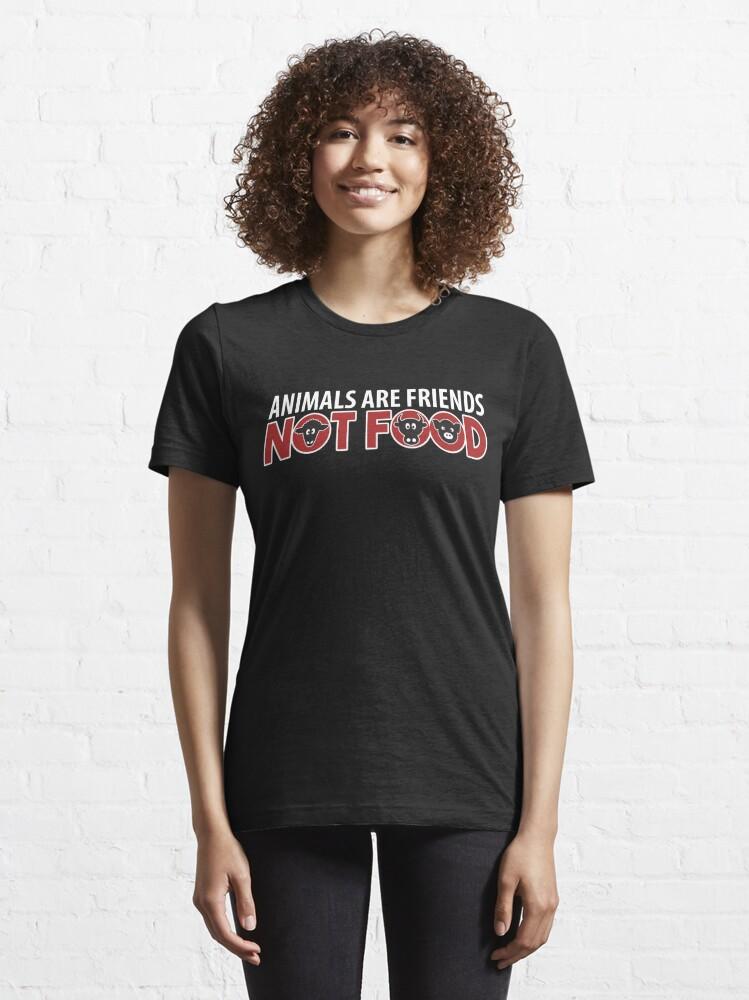 Alternative Ansicht von Animals Are Friends Not Food - Funny Go Vegan Quote Gift Essential T-Shirt