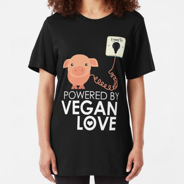 VeganChic ~ Powered By Vegan Love Slim Fit T-Shirt