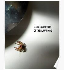 Close Encounters Of The Human Kind Poster