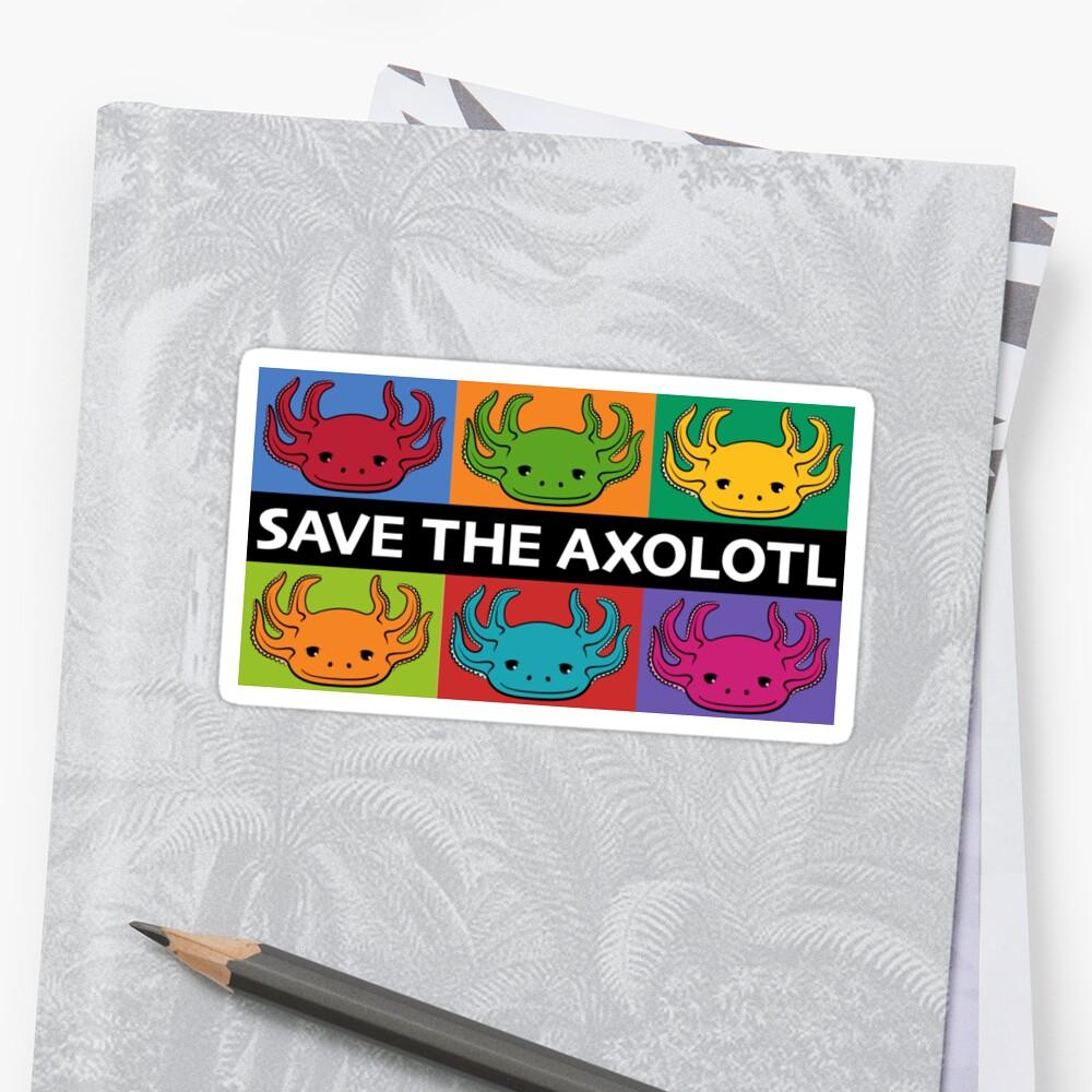 Save the Axolotl Sticker