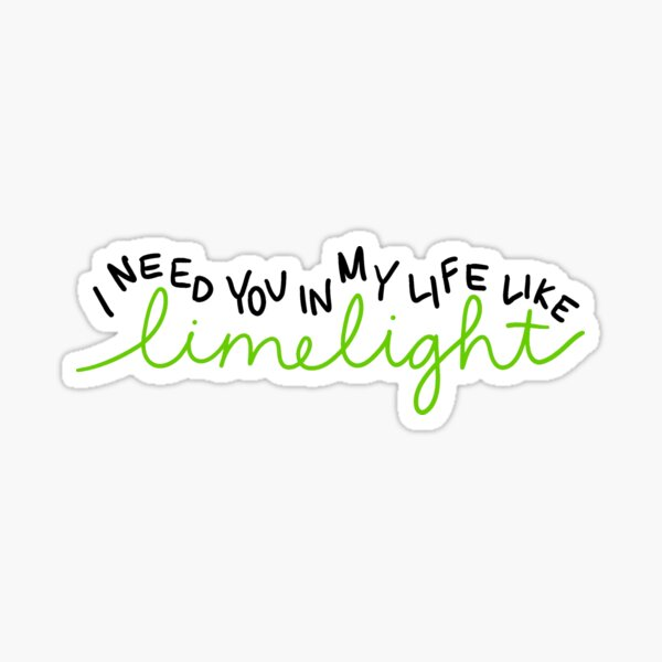 limelight lyrics Sticker
