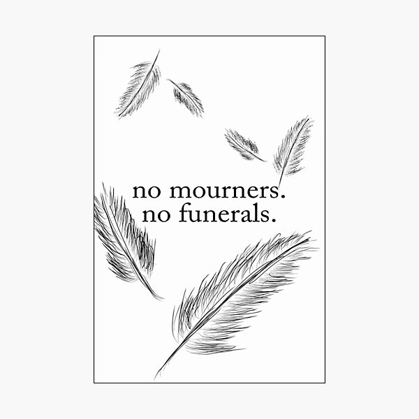 No Mourners, No Funerals Photographic Print