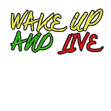 Wake Up and Live by Slackr