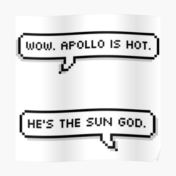 Apollo Is HOT Poster