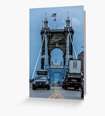 The Bridge To Cincinnati Greeting Card