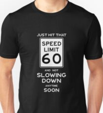 60th Birthday Gift Ideas Speed Limit Sign 60 Unisex T Shirt