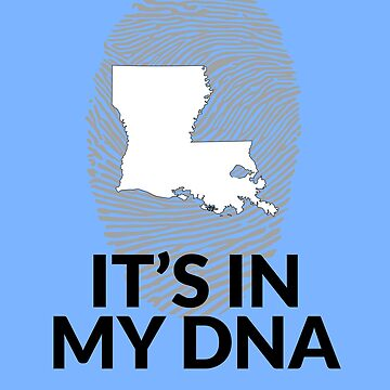 Louisiana DNA Gift for People from Louisiana  by TrndSttr